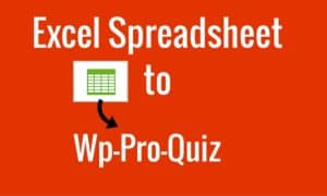excel-spreadsheet-to-wp-pro-quiz