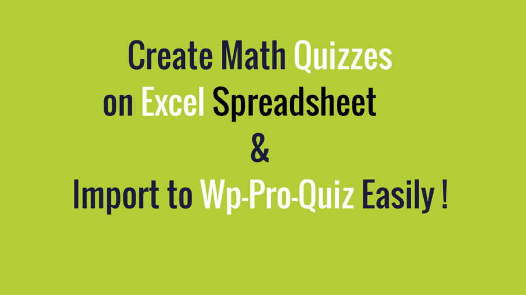 import-math-quiz-on-excel-spreadsheet-to-wp-pro-quiz