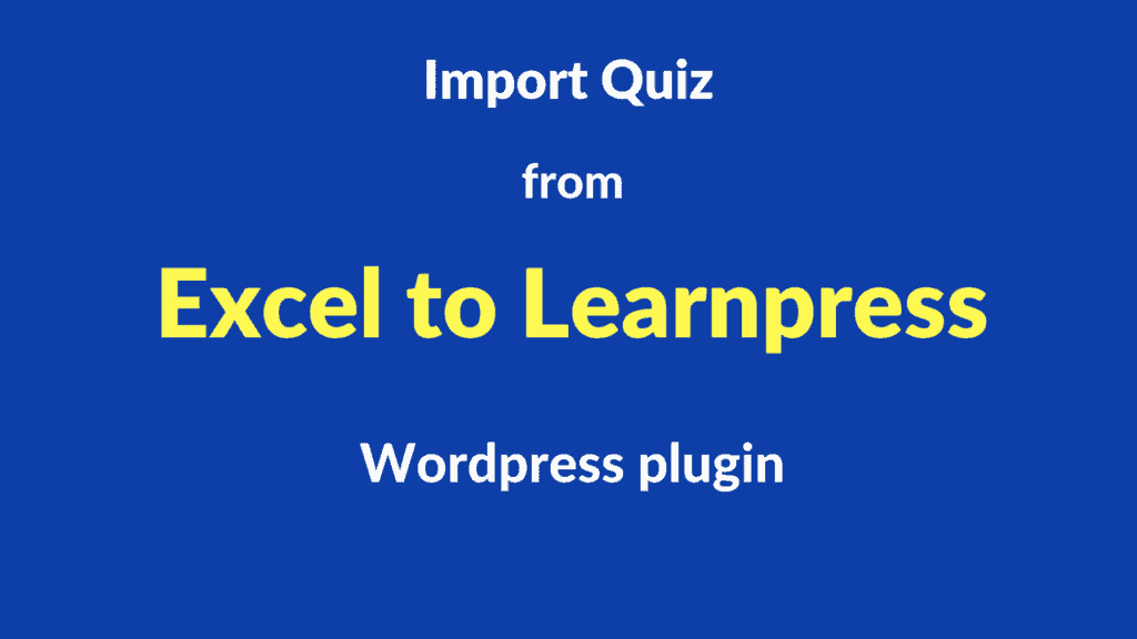 excel to learnpress plugin