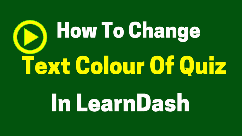 How to change text colour of quiz in LearnDash