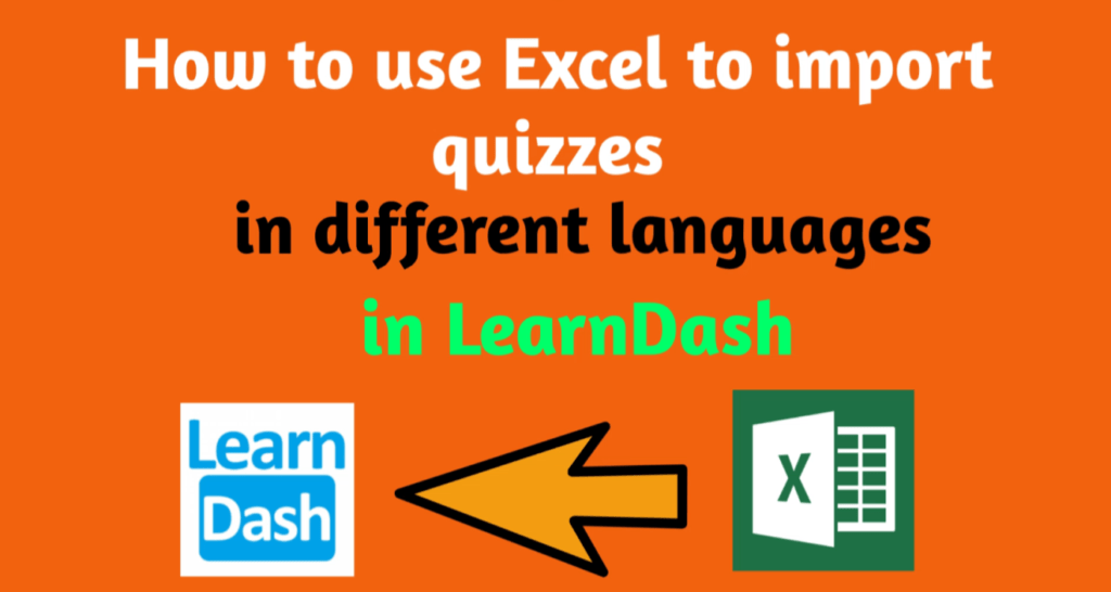 How-to-use-Excel-to-import-quizzes-in-different-languages-in-leandash