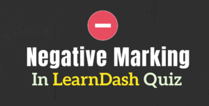 learndash Negative Marking