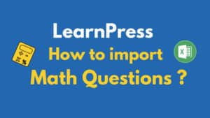 LearnPress How to import math questions