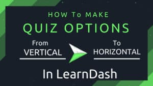 Learndash quiz options